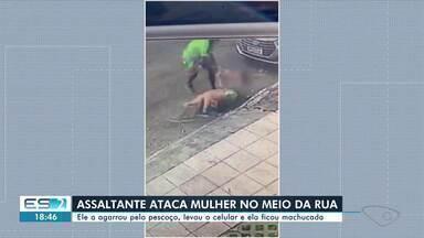 Mulher é assaltada e agredida em Vitória, ES - Confira na reportagem.