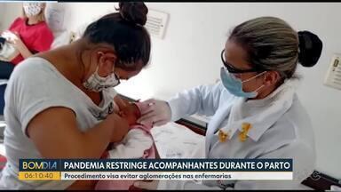 Pandemia restringe acompanhantes durante o parto em hospitais - Procedimento visa evitar aglomerações nas enfermarias