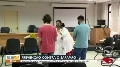 Vacinação contra sarampo para pessoas de 20 a 49 anos vai até o fim do mês em Vila Velha - Assista a seguir.