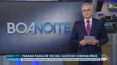Paraná registra mais 60 mortes por coronavírus - Estado passou de 100 mil casos confirmados nesta quinta-feira (13), considerando dados divulgados pela Secretaria Estadual de Saúde e pela Prefeitura de Curitiba.