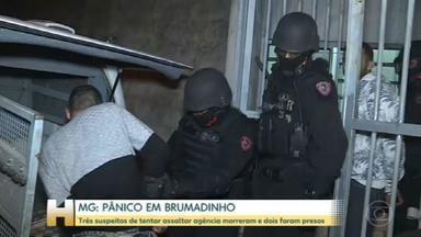 Tentativa de roubo a banco em Brumadinho tem reféns, tiroteio e suspeitos baleados - Homens invadiram uma casa e renderam moradores, que não se feriram. Segundo PM, três suspeitos baleados foram levados para hospital, onde morreram.