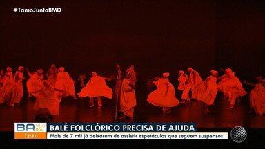 Balé Folclórico da Bahia realiza vaquinha e pede ajuda; saiba como ajudar - Mais de sete mil pessoas já deixaram de assistir aos espetáculos.