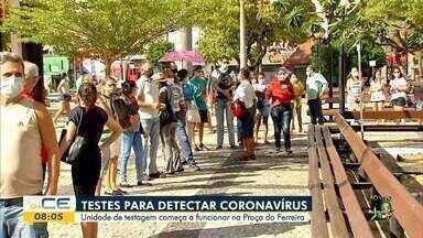 Unidade de testagem começa a funcionar na Praça do Ferreira - Saiba mais em g1.com.br/ce