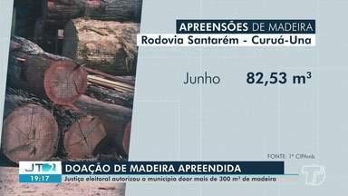 Justiça eleitoral autoriza doação de mais de 300 m³ de madeira em Santarém - Confira.