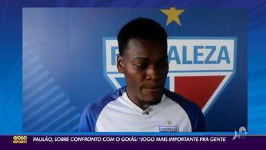 """Paulão avalia duelo contra o Goiás: """"jogo mais importante"""" - Saiba mais em ge.globo/ce"""