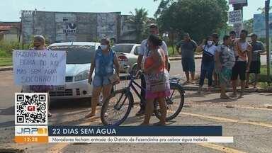 Moradores do distrito da Fazendinha protestam pela falta de água há 20 dias - Manifestação aconteceu nesta quarta-feira (19). Companhia afirma que capta recursos, no entanto não há prazo para obra.