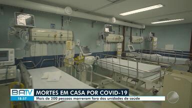 Covid-19: mais de 200 pessoas morrem fora das unidades de saúde na Bahia - Os dados estão sendo monitorados pelas autoridades de saúde.