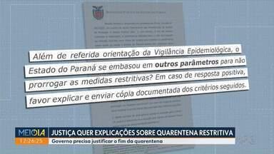 Governo do Paraná deverá explicar sobre o fim da quarentena restritiva - A quarentena restritiva durou duas semanas.