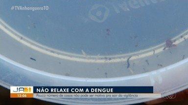 Menor número de casos da dengue não é motivo para se descuidar com o mosquito - Menor número de casos da dengue não é motivo para se descuidar com o mosquito