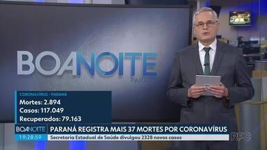 Paraná registra mais 37 mortes por coronavírus - Secretaria Estadual de Saúde divulgou 2328 novos casos.