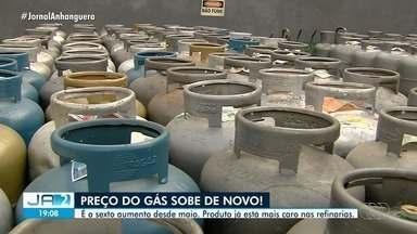 Preço do gás de cozinha sobe em Goiás - É o sexto aumento desde maio. Produto já está mais caro nas refinarias.