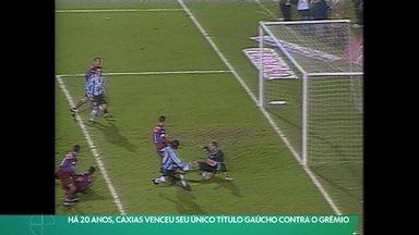 Há 20 anos, Caxias venceu seu único título Gaúcho contra o Grêmio - Há 20 anos, Caxias venceu seu único título Gaúcho contra o Grêmio