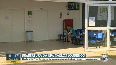 Campinas anuncia reabertura da UPA Carlos Lourenço à população a partir desta terça - Unidade atendia exclusivamente internação de pacientes com coronavírus e voltou a atuar como pronto-atendimento às 7h.