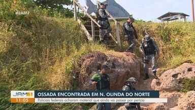 Em Nova Olinda do Norte, ossada humana é encontrada - Policiais federais encontraram material que deve passar por perícia.