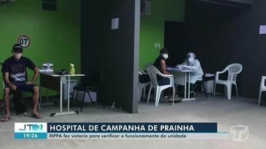 Hospital de Campanha de Prainha é alvo de vistoria do MPPA - Atualmente, há um paciente internado com a covid-19.