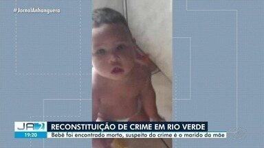 Polícia realiza reconstituição da morte de bebê em Rio Verde - Bebê foi encontrado morto, suspeito do crime é o marido da mãe.