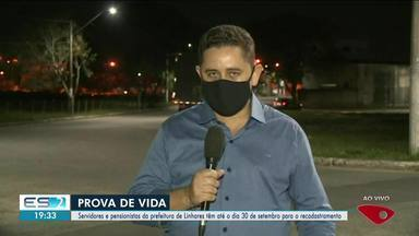 Servidores e pensionistas da prefeitura de Linhares, ES, deverão fazer prova de vida - Confira na reportagem.