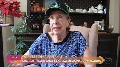 Aos 85 anos, Dona Charlott faz uso de maconha medicinal - Ela conta como a maconha medicinal fez diferença em sua vida e diminuiu suas dores causadas pela artrose