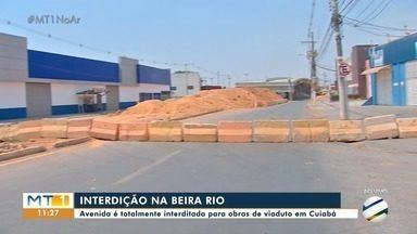 Avenida Beira Rio é interditada para continuidade das obras do viaduto em Cuiabá - Avenida Beira Rio é interditada para continuidade das obras do viaduto em Cuiabá.