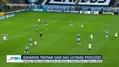 Atlético recebe o Grêmio em Goiânia, e Goiás enfrenta o Sport no Recife - Times goianos tentam melhorar pontuação.