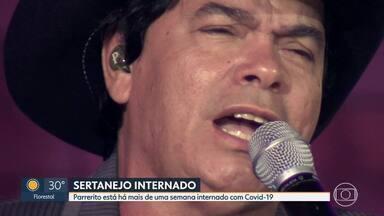 Sertanejo segue internado por causa da Covid-19 - Parrerito, do Trio Parada Dura, está em um hospital, em Belo Horizonte. Segundo a assessoria do cantor, ele está com a pressão arterial instável e enfrenta a fase mais crítica da doença.