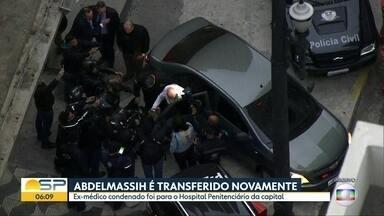 Abdelmassih é transferido novamente - Ex-médico condenado foi para o Hospital Penitenciário da capital.