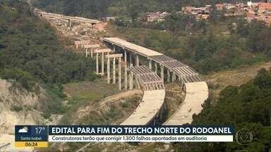 Governo de SP publica edital para retomada das obras do Rodoanel Norte - Obras custarão mais R$ 1,6 bilhão e começam em fevereiro de 2021.