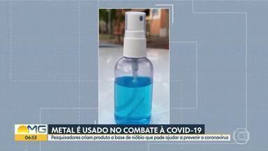 Pesquisadores da UFMG criam produto a base de nióbio que pode ajudar a prevenir a Covid-19 - O nióbio é um dos principais produtos de exportação, em Minas Gerais.