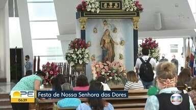 Caruaru celebra Nossa Senhora das Dores - Santa é padroeira da cidade e, por isso, é feriado nesta terça-feira (15).