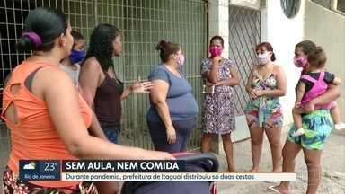 Alunos de Itaguaí receberam apenas duas cestas básicas, em toda a pandemia - Muitas famílias dizem que estão sem ter o que comer, dependendo de doações.
