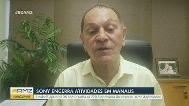 Sony vai fechar fábrica em Manaus e interromper vendas de TVs, áudio e câmeras no Brasil - Unidade opera há 36 anos e todos os 220 funcionários da empresa serão dispensados.