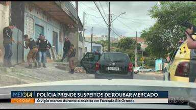 Polícia prende suspeitos de assalto a mercado - O vigia morreu durante o assalto em Fazenda Rio Grande