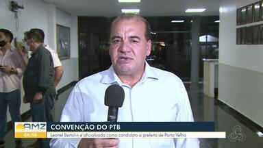 PTB oficializa candidato à prefeitura de Porto Velho - Leonel Bertolin é oficializado como candidato a prefeito de Porto Velho.