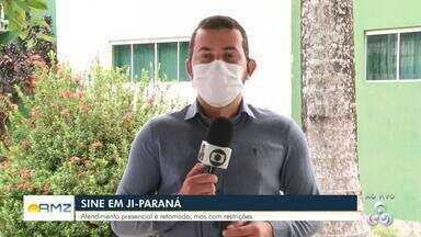 Sine de Ji-Paraná retoma atendimentos - Atendimento presencial é retomado, mas com restrições.
