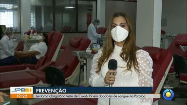 Lei torna obrigatório teste de Covid-19 em doadores de sangue na Paraíba - Lugares que realizam hemoterapia são obrigados a realizar o teste.
