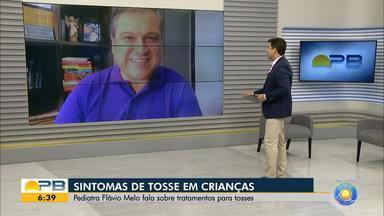 Pediatra explica tramamento adequado para tosses em crianças - Veja o que explicou o médico Flávio Melo