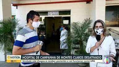 Hospital de Campanha de Montes Claros é desativado - Unidade não chegou a receber pacientes e vai funcionar como UPA.