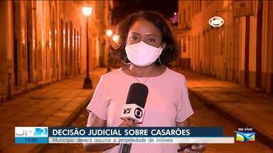Justiça Federal determina que município assuma propriedade de casarões no Centro Histórico - De acordo com o MPF, o Município de São Luís foi omisso ao não realizar a arrecadação dos imóveis tombados em estado de abandono.
