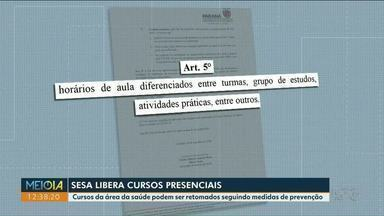 Cursos da área de saúde podem ser retomados presencialmente - Liberação foi feita pela Secretaria Estadual de Saúde.
