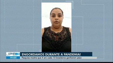 Pesquisa indica que 4 em cada 10 brasileiros ganharam peso durante a pandemia - Alerta para a saúde.