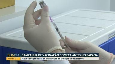 Campanha de vacinação começa antes no Paraná - Meta é chegar à 95% de imunização de crianças e adolescentes
