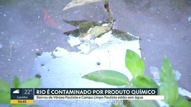 Rio que abastece Várzea Paulista e Campo Limpo Paulista é contaminado por produto químico - Vazamento na transferência de matéria-prima de caminhão pra empresa de cosméticos afetou distribuição em 15 bairros.