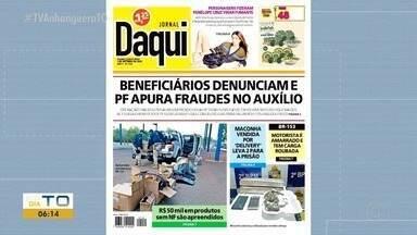 Jornal Daqui: beneficiários denunciam e PF apura fraudes no auxílio - Jornal Daqui: beneficiários denunciam e PF apura fraudes no auxílio