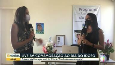 """Live em comemoração ao Dia do Idoso é realizada em Montes Claros - O tema da live será """" cuidados com a saúde""""."""