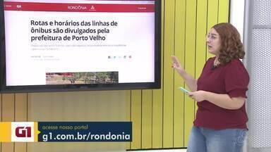 Veja os destaques do G1 Rondônia - Ana Kézia traz as informações.