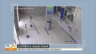 Homem invade lotérica em Campos, no RJ - Imagens da tentativa de assalto foram divulgadas nesta quarta (30).