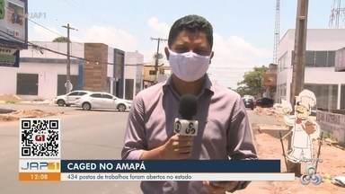 Caged registrou abertura de 434 postos de trabalho no Amapá em agosto - Caged registrou abertura de 434 postos de trabalho no Amapá em agosto