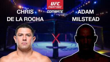 UFC Almeida x Garbrandt - Chris De La Rocha x Adam Milstead - Luta entre Chris De La Rocha (US) x Adam Milstead (US), válida pelo UFC Almeida x Garbrandt - Peso Pesado em 29/05/2016.