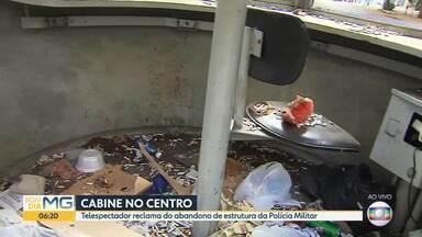 Cabine da PM está abandonada no centro de Belo Horizonte - Telespectador reclama da situação da cabine abandonada na capital.