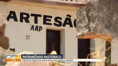O abandono dos prédios históricos de Planaltina - Prédios públicos estão fechados e caindo.